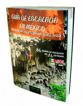 Guía de Escalada en México , región centro y sur